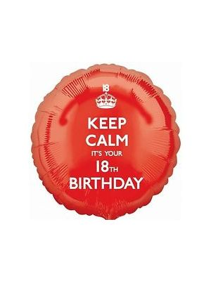 Keep Calm Its Your 18th Bday Helium Balloon